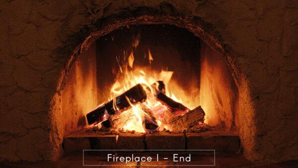Fireplace I - End